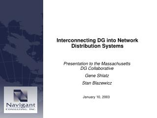 Presentation to the Massachusetts DG Collaborative Gene Shlatz Stan Blazewicz
