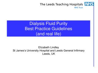 Dialysis Fluid Purity Best Practice Guidelines (and real life)
