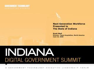 Next Generation Workforce Presented to The State of Indiana