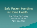 Safe Patient Handling in Home Health