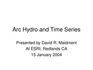 Arc Hydro and Time Series