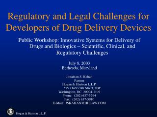 Regulatory and Legal Challenges for Developers of Drug Delivery Devices