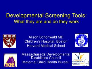 Developmental Screening Tools:  What they are and do they work