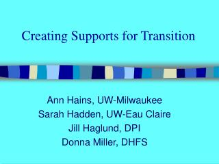 Creating Supports for Transition