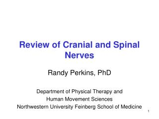 Review of Cranial and Spinal Nerves
