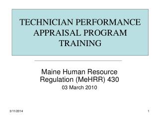 TECHNICIAN PERFORMANCE APPRAISAL PROGRAM TRAINING