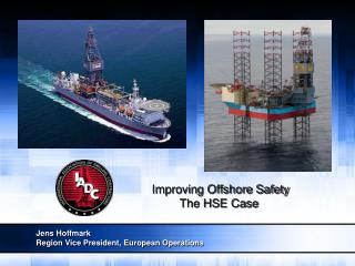 Improving Offshore Safety The HSE Case