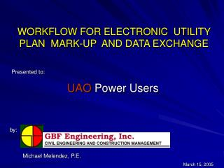 WORKFLOW FOR ELECTRONIC  UTILITY  PLAN  MARK-UP  AND DATA EXCHANGE