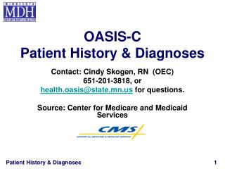 OASIS-C Patient History  Diagnoses