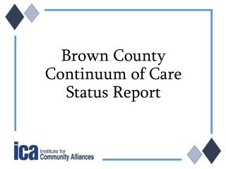 Brown County Continuum of Care Status Report