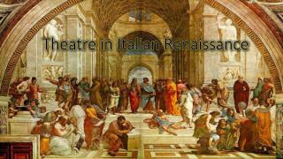 Theatre in Italian Renaissance
