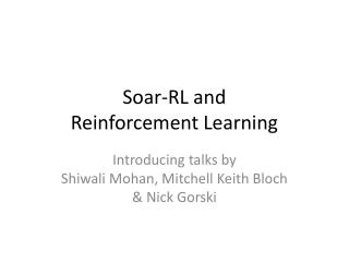Soar-RL and  Reinforcement Learning