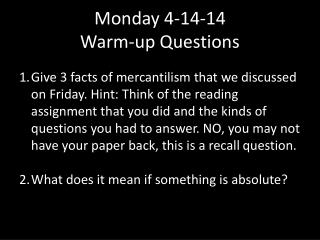Monday 4-14-14 Warm-up Questions