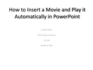 How to Insert a Movie and Play it Automatically in PowerPoint