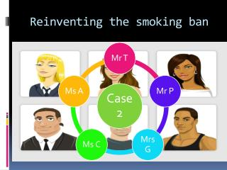 Reinventing  the smoking ban