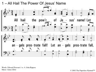 1 – All Hail The Power Of Jesus' Name