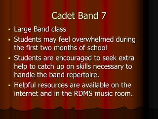 Cadet Band 7