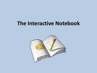 The Interactive Notebook