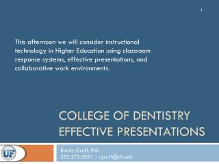 College of Dentistry Effective Presentations