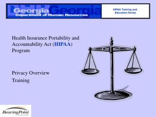 Health Insurance Portability and Accountability Act ( HIPAA ) Program Privacy Overview Training