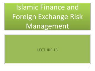 Islamic Finance and Foreign Exchange Risk Management