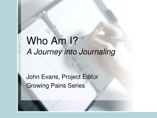 Who Am I? A Journey into Journaling