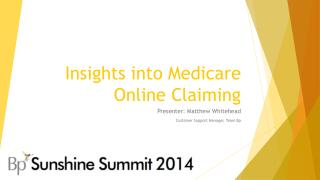 Insights into Medicare Online Claiming