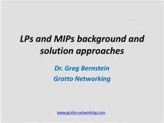 LPs  and MIPs background and solution approaches