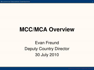 MCC/MCA Overview