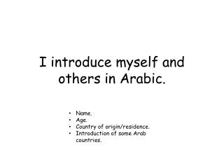 I introduce myself and others in Arabic.