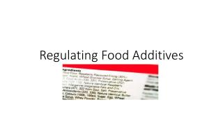 Regulating Food Additives