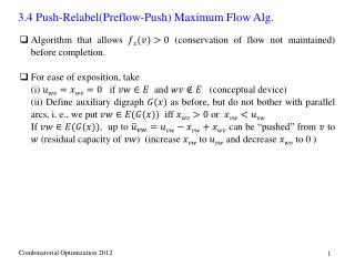 Algorithm that allows   (conservation of flow not maintained) before completion.
