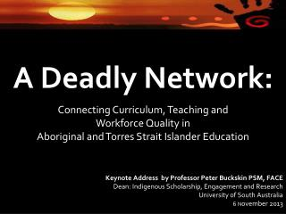 A Deadly Network: Connecting Curriculum, Teaching and  Workforce Quality in