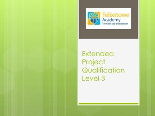 Extended Project  Qualification Level 3