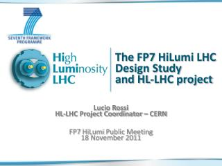 The FP7  HiLumi  LHC Design Study  and HL-LHC project