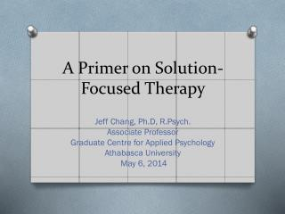 A Primer on Solution-Focused Therapy
