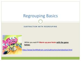 Regrouping Basics