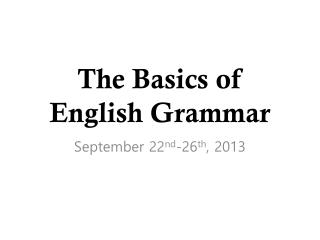 The Basics of English Grammar