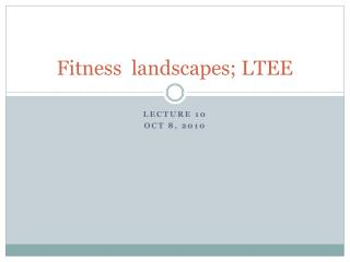 Fitness  landscapes; LTEE