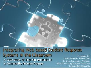 Integrating Web-based Student Response Systems in the Classroom