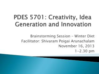 PDES 5701: Creativity, Idea Generation and Innovation