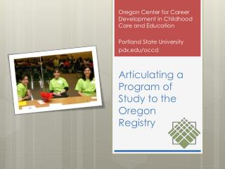 Articulating a Program of Study to the Oregon Registry