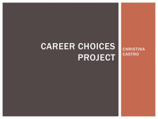 Career CHOICES PROJECT