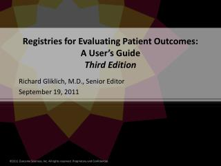 Registries for Evaluating Patient Outcomes:   A User's Guide Third Edition
