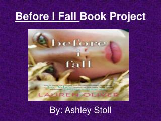 Before I Fall  Book Project