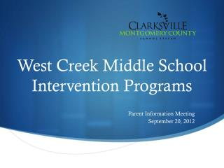 West Creek Middle School Intervention Programs
