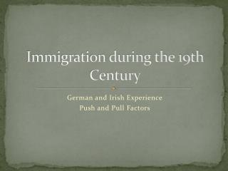 Immigration during the 19th Century