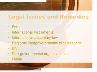 Legal Issues and Remedies