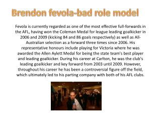 Brendon  fevola -bad role model
