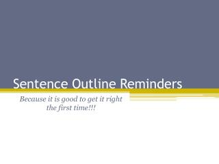 Sentence Outline Reminders